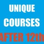 Best Unique Courses To Do After 12th In India