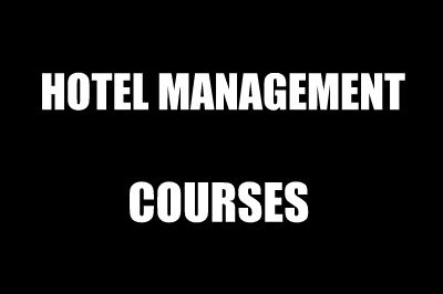 Hotel Management Courses After 12th Science Commerce Arts Stream