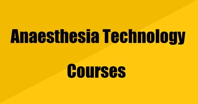 Anaesthesia Technology Courses: Details, Scope, Jobs & Salary