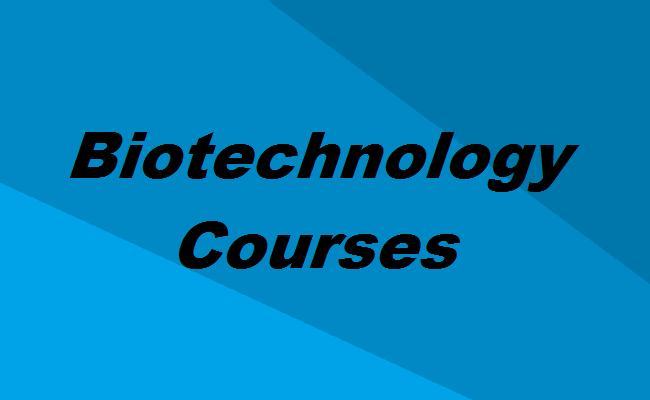 Biotechnology Courses In India Eligibility Colleges