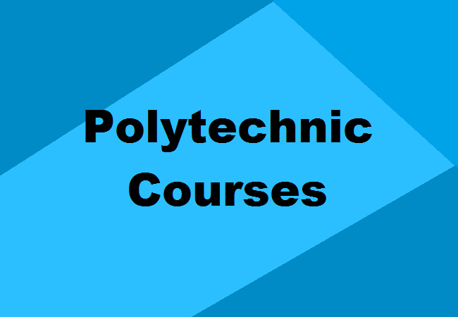 Polytechnic Courses After 10th 12th Job Oriented Programs