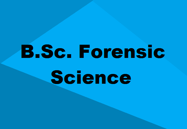 B Sc In Forensic Science Eligibility Colleges Fees Scope Jobs Salary