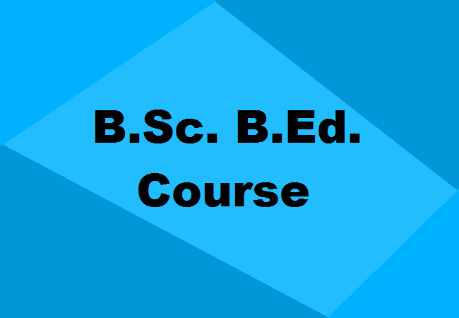 B Sc  B Ed  Integrated Course: Details, Scope, Syllabus, Colleges & Jobs