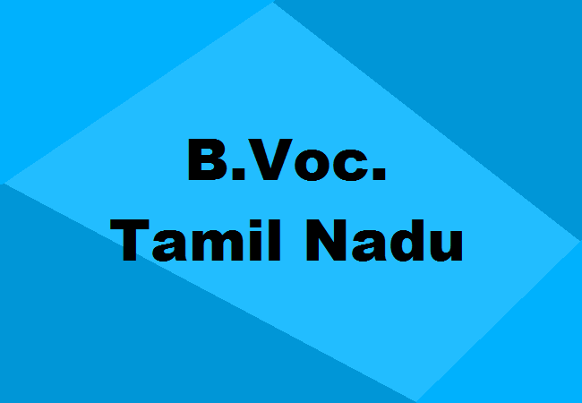 Top B Voc Colleges In Tamil Nadu 2020 Apply Now