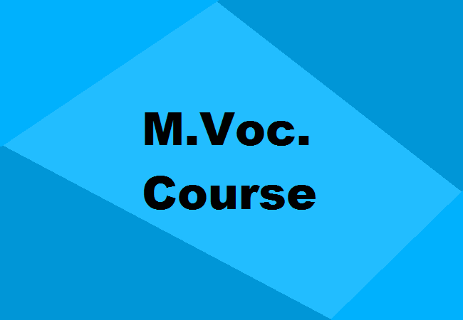 M Voc Courses In India Details Fees Colleges Eligibility Scope Jobs