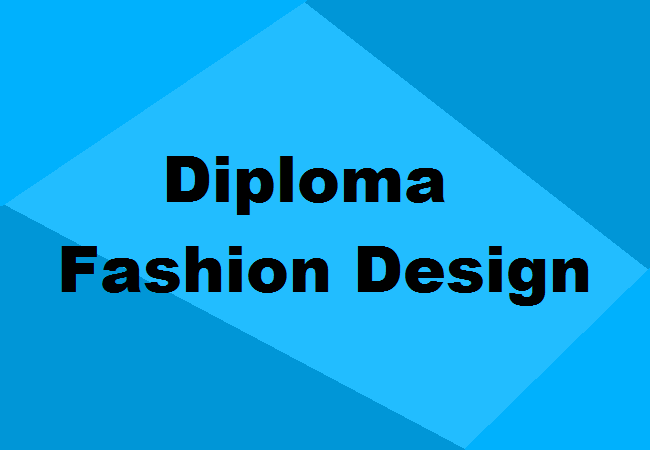 Diploma In Fashion Design Colleges Admission Eligibility Fees Jobs